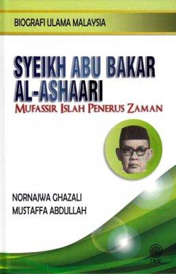 Biografi Ulama Malaysia: Syeikh Abu Bakar Al-Ashaari Mufassir Islah Penerus Zaman