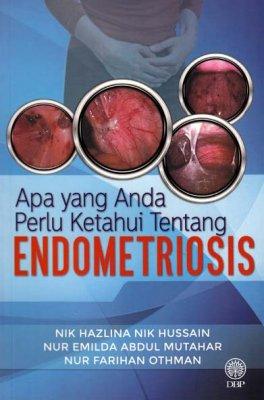 Apa yang Anda Perlu Ketahui Tentang Endometriosis