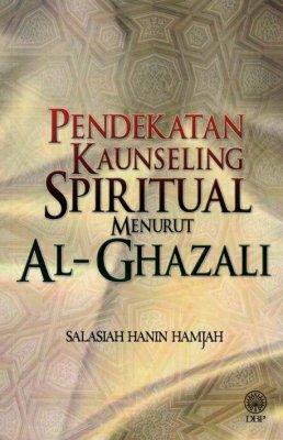 Pendekatan Kaunseling Spiritual Menurut Al-Ghazali