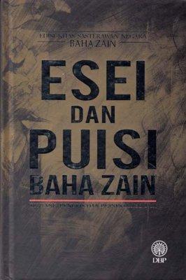 Edisi Khas Sasterawan Negara Baha Zain: Esei dan Puisi
