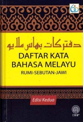Daftar Kata Bahasa Melayu Rumi-Sebutan-Jawi Edisi Kedua
