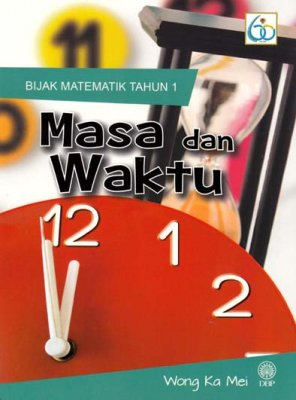Bijak Matematik Tahun 1: Masa dan Waktu