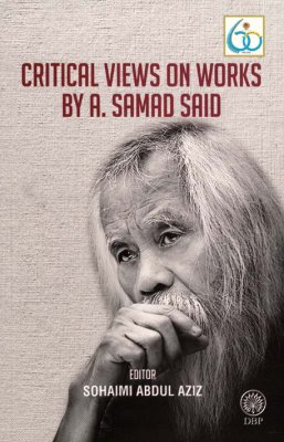 Critical Views on Works by A. Samad Said