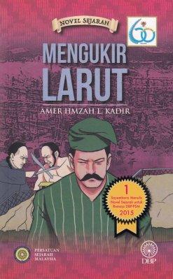 Novel Sejarah: Mengukir Larut