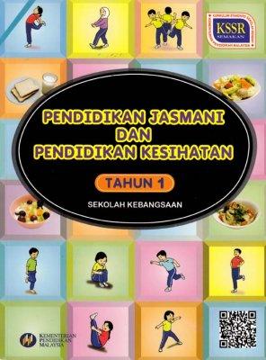 Pendidikan Jasmani Dan Kesihatan Tahun 1 SK (Buku Teks)