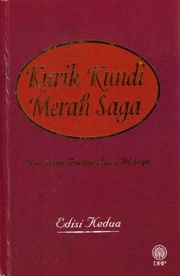 Kurik Kundi Merah Saga: Kumpulan Pantun Lisan Melayu Edisi Kedua