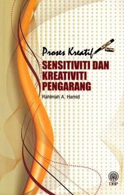 Proses Kreatif Sensitiviti dan Kreativiti Pengarang