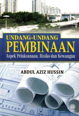 Undang-undang Pembinaan: Aspek Pelaksanaan, Risiko dan Kewangan