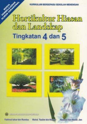 Hortikultur Hiasan dan Landskap Tingkatan 4 dan 5