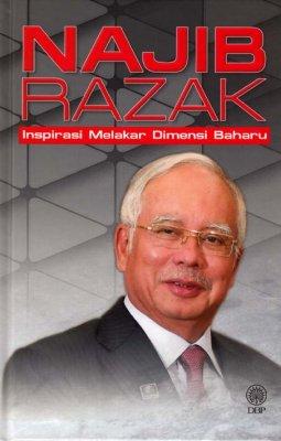 Najib Razak: Inspirasi Melakar Dimensi Baharu