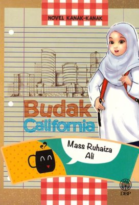 Novel Kanak-Kanak: Budak California