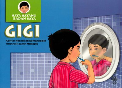 Gigi (Siri Saya Sayang Badan Saya)