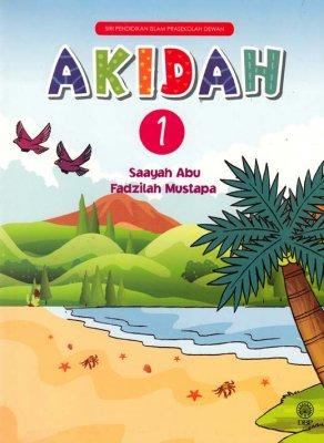Siri Pendidikan Islam Prasekolah Dewan: Akidah Buku 1