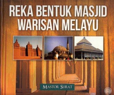 Reka Bentuk Masjid Warisan Melayu