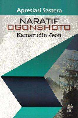 Apresiasi Sastera: Naratif Ogonshoto