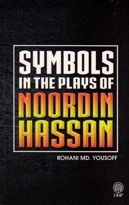Symbols in the Plays of Noordin Hassan