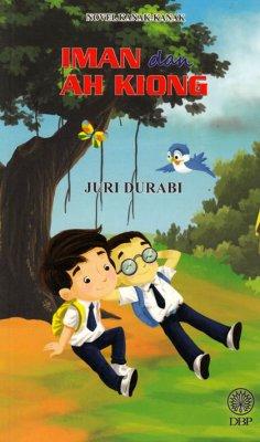 Novel Kanak-kanak: Iman dan Ah Kiong