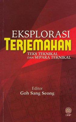 Eksplorasi Terjemahan: Teks Teknikal dan Separa Teknikal