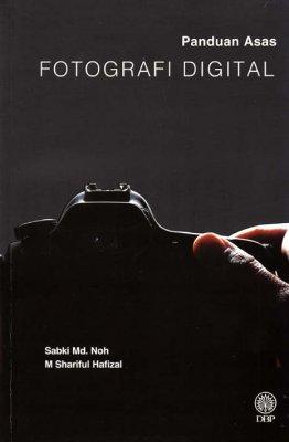 Panduan Asas Fotografi Digital