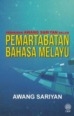 Pemikiran Awang Sariyan dalam Pemartabatan Bahasa Melayu
