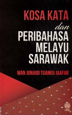 Kosa Kata dan Peribahasa Melayu Sarawak