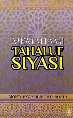 Memahami Tahaluf Siyasi