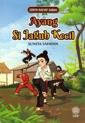 Cerita Rakyat Sabah: Ayang Si Jaguh Kecil