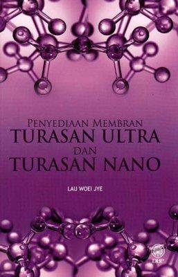 Penyediaan Membran Turasan Ultra dan Turasan Nano