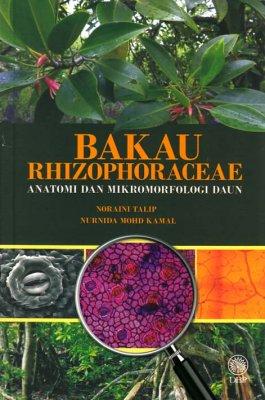 Bakau Rhizophoraceae: Anatomi dan Mikromarfologi Daun