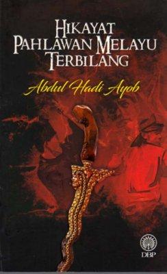 Hikayat Pahlawan Melayu Terbilang