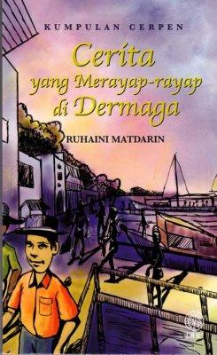 Kumpulan Cerpen: Cerita yang Merayap-rayap di Dermaga