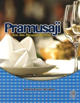 Pramusaji: Asas Seni Penyajian Restoran