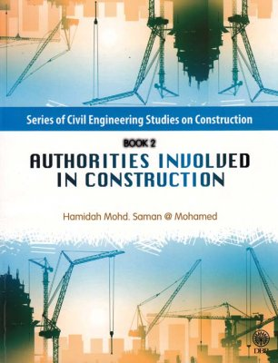 Series of Civil Engineering Studies on Construction Book 2: Authorities Involved in Construction