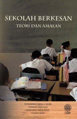 Sekolah Berkesan: Teori dan Amalan