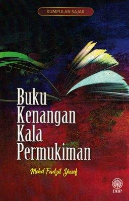 Kumpulan Sajak: Buku Kenangan Kala Permukiman