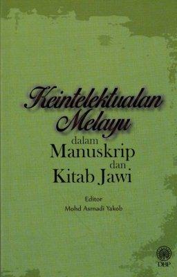 Keintelektualan Melayu dalam Manuskrip dan Kitab Jawi
