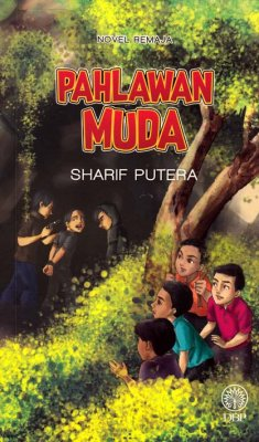 Novel Remaja: Pahlawan Muda