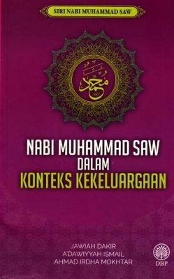 Nabi Muhammad SAW Dalam Konteks Kekeluargaan (Siri Nabi Muhammad SAW)