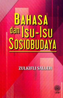 Bahasa dan Isu-Isu Sosiobudaya