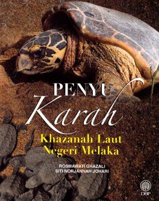 Penyu Karah: Khazanah Laut Negeri Melaka