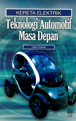 Kereta Elektrik: Tekonologi Automotif Masa Depan