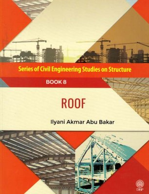 Series of Civil Engineering Studies on Structure: Roof Book 8