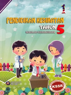 Pendidikan Kesihatan Tahun 5 Sk