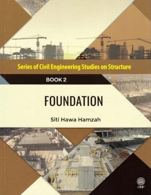 Series of Civil Engineering Studies on Structure: Foundation Book 2