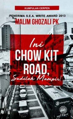 Ini Chow Kit Road, Sudilah Mampir!