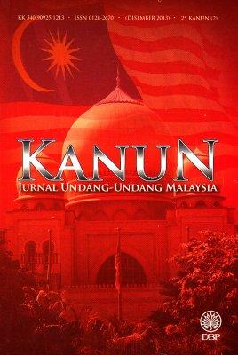 Kanun: Jurnal Undang-undang Malaysia 25 Kanun (2) Disember 2013
