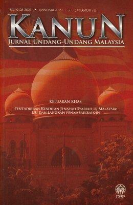 Kanun: Jurnal Undang-undang Malaysia 27 Kanun (1) Januari 2015