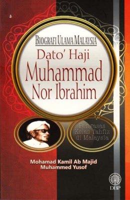 Biografi Ulama Malaysia: Dato Haji Muhammad Nor Ibrahim