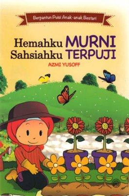 Berpantun Puisi Anak-anak Bestari: Hemahku Murni Sahsiahku Terpuji