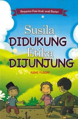 Berpantun Puisi Anak-anak Bestari: Susila Didukung Etika Dijunjung